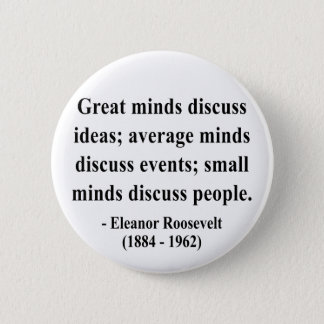 Eleanor Roosevelt Quote 5a Pinback Button
