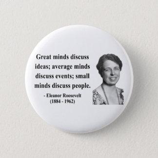 Eleanor Roosevelt Quote 5b Button