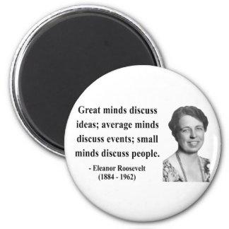 Eleanor Roosevelt Quote 5b Fridge Magnets