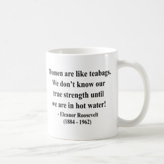 Eleanor Roosevelt Quote 6a Coffee Mug