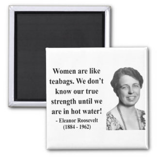 Eleanor Roosevelt Quote 6b 2 Inch Square Magnet