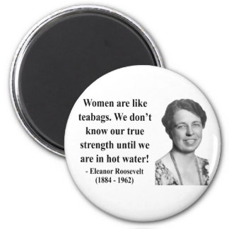Eleanor Roosevelt Quote 6b Fridge Magnets