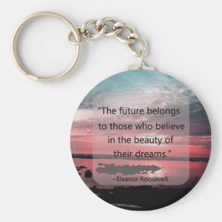 Eleanor Roosevelt Quote Basic Round Button Keychain