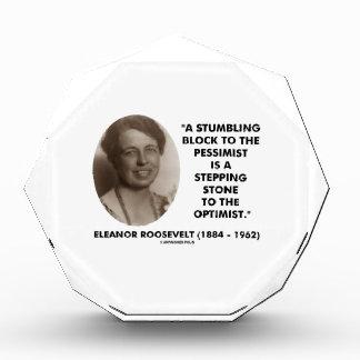 Eleanor Roosevelt Stumbling Block Stepping Stone Acrylic Award