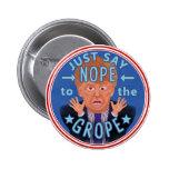 Elección anti 2016 de Donald Trump Nope al tanteo Pin Redondo De 2 Pulgadas