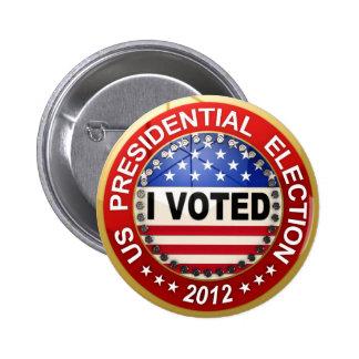 Elección presidencial 2012 que voté pin redondo 5 cm