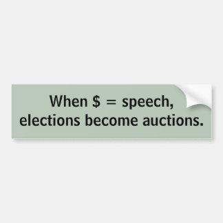 Elecciones = subastas pegatina de parachoque
