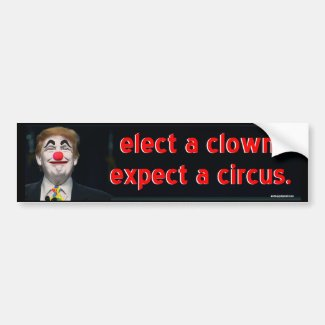 elect a clown, bumper sticker