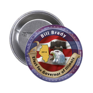 Elect Bill Brady for Governor of Illinois - 2014 Pinback Button