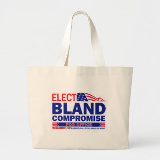 Elect Bland Compromise For Office Bag