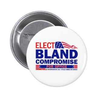 Elect Bland Compromise For Office Button