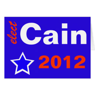 Elect Cain 2012 Card