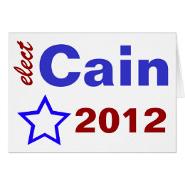 Elect Cain 2012 Card