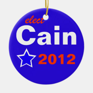 Elect Cain 2012 Ceramic Ornament