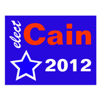 Elect Cain 2012 Post Cards