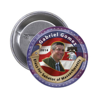 Elect Gabriel Gomez for Senator of Massachusetts Pinback Button