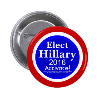 Elect Hillary 2016 Activate! 2 1/4 Pinback Button