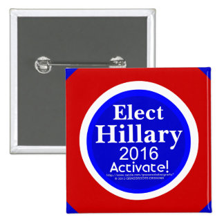 Elect Hillary 2016 Activate! Sapphire Tip Square Button