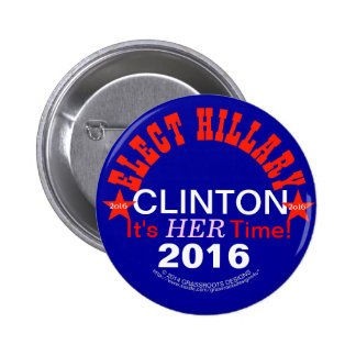 Elect Hillary Clinton 2016 Pinback Buttons