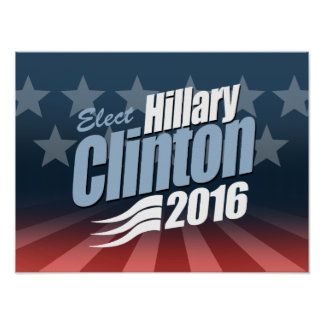 ELECT HILLARY CLINTON 2016 POSTER