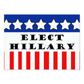 Elect Hillary Clinton 5.5x7.5 Paper Invitation Card