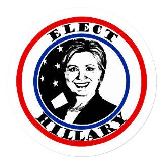 Elect Hillary Clinton 5.25x5.25 Square Paper Invitation Card