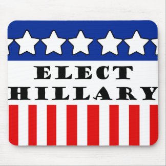 Elect Hillary Clinton Mouse Pad