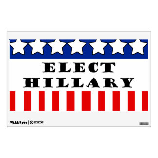Elect Hillary Clinton Wall Decals