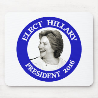 Elect Hillary President 2016 - blue Mouse Pad