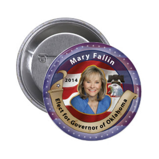 Elect Mary Fallin for Governor of Oklahoma - 2014 Pinback Button