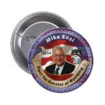 Elect Mike Enzi for Senator of Wyoming - 2014 Pin