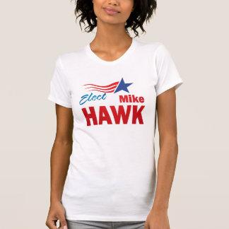 Elect Mike Hawk t-shirt