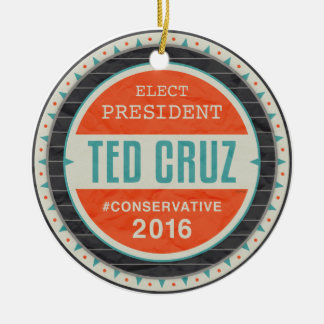 Elect President Ted Cruz Ceramic Ornament