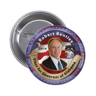 Elect Robert Bentley for Governor of Alabama 2014 Pinback Button