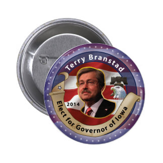 Elect Terry Branstad for Governor of Iowa - 2014 Pinback Button