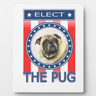 Elect The Pug Plaque