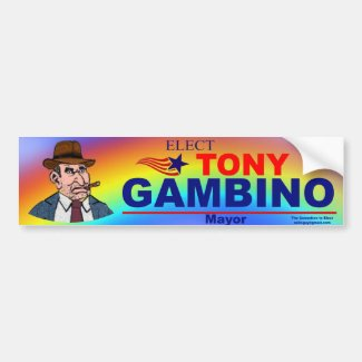 Elect Tony Gambino Mayor Bumper Sticker