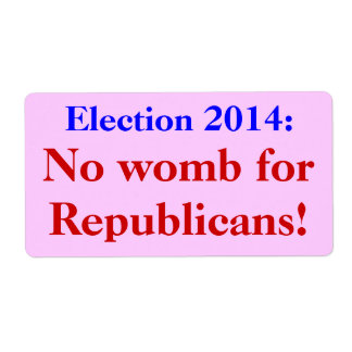 Election 2014  Labels: No Womb for Republicans!