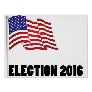 Election 2016 Flag Posters