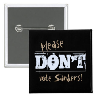 Election 2016 Please Don't Vote any Candidate Button