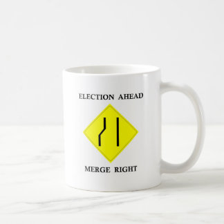 Election Ahead Merge Right Coffee Mug