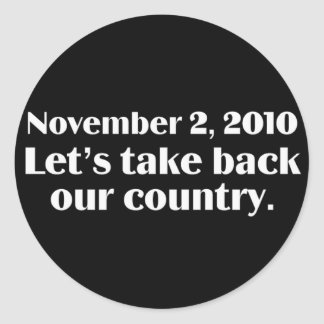 Election Day 2010 Take Back America Round Stickers