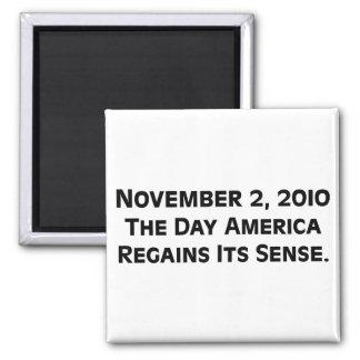 Election Day 2010 When America Regains Its Sense Magnet