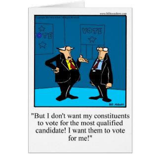 Election Humor Greeting Card