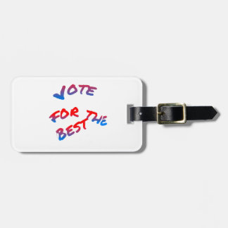 Elections, Vote for the best Bag Tag
