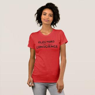 Electors: Vote your conscience t-shirt
