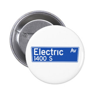 Electric Avenue, Los Angeles, CA Street Sign Button