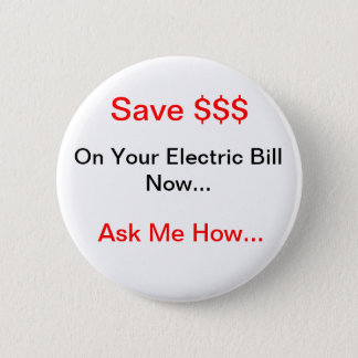 Electric Energy Saver Pinback Button