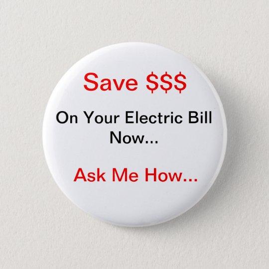 Electric Energy Saver Pinback Button