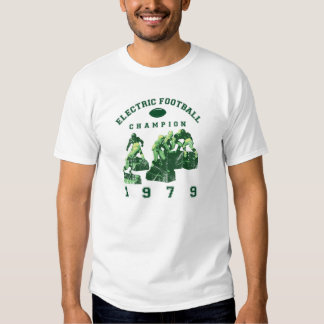 Electric Football Champion 1979 T Shirt